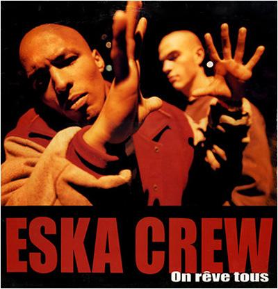 Eska Crew - Pochette On reve tous